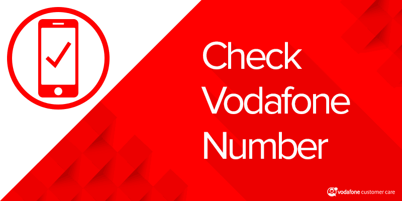 Vodafone Mobile Number Check with Vodafone Number Check Code