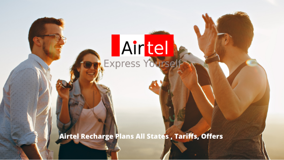 Airtel Recharge Plans All States , Tariffs, Offers