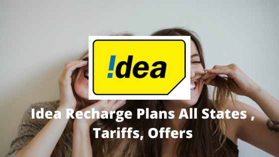 Idea Recharge Plans All States , Tariffs, Offers